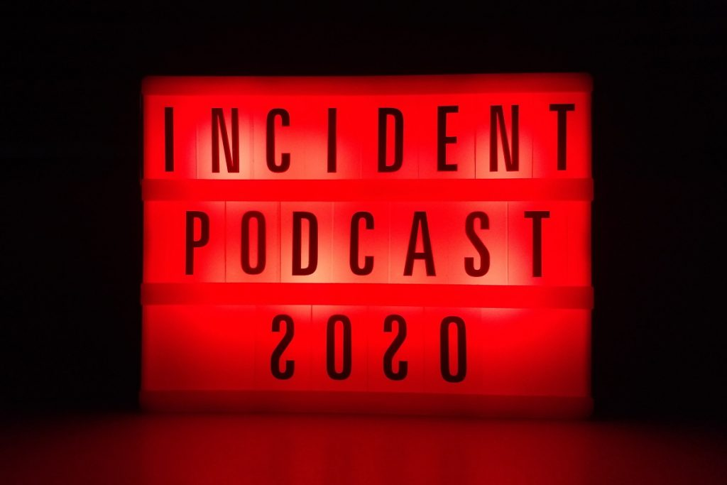 incident podcast